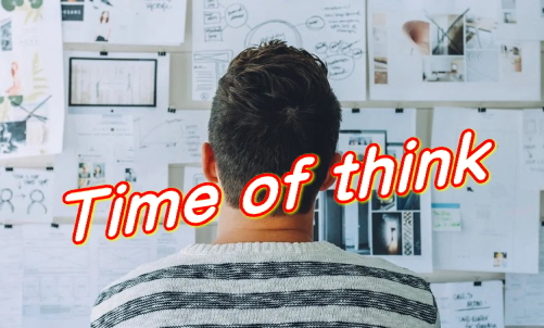 Time of think